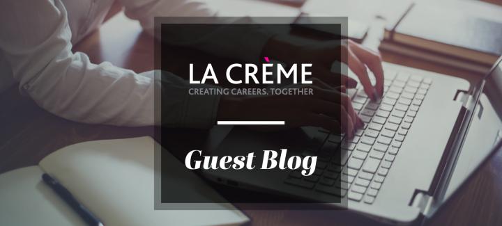Guest Blog: My recruitment journey with La Crème