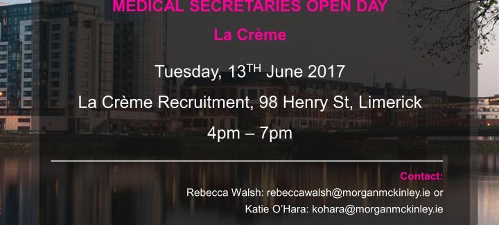 La Crème – Limerick – Medical Secretary Open Evening