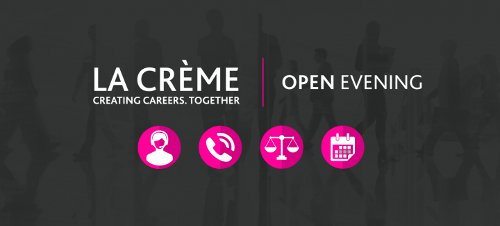 La Creme careers open evening